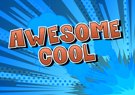 Awesome Cool - Comic book style word on abstract background. Ilustração