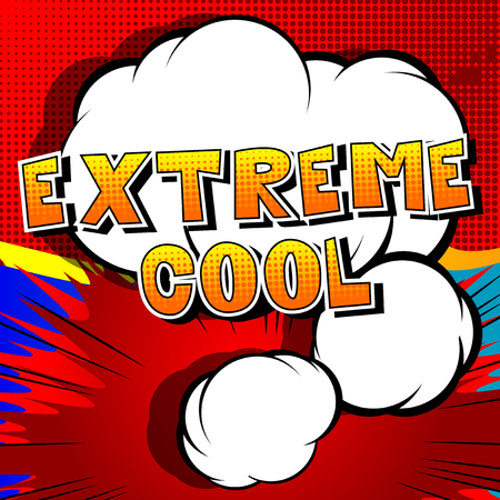 Extreme Cool - Comic book style word on abstract background.