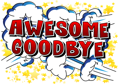 Awesome Goodbye - Comic book style phrase on abstract background. Ilustracja