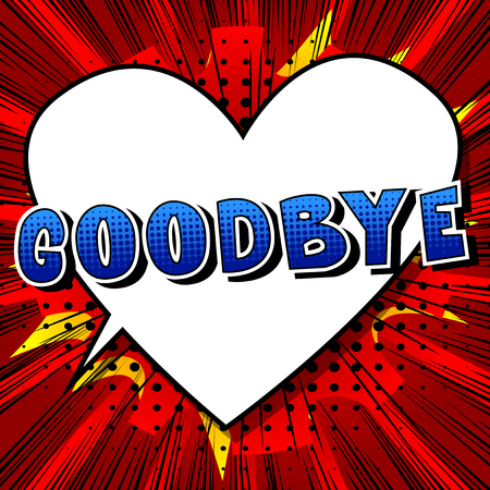 Goodbye - Comic book style phrase on abstract background.