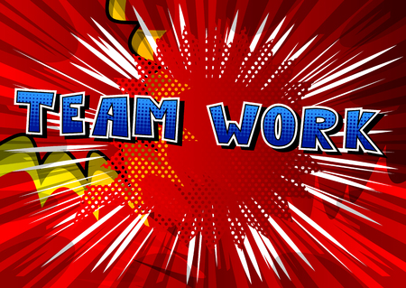 Teamwork comic book style phrase on abstract background.