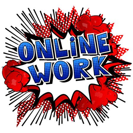 추상적 인 배경에 온라인 작업 만화 스타일 문구.