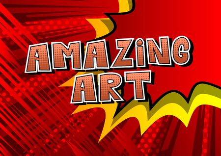 Amazing Art - Comic book style word on abstract background.