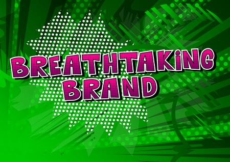 息をのむようなブランド - 抽象的な背景に漫画本スタイルの単語。
