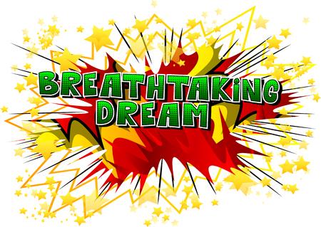 息をのむような夢 - 抽象的な背景に漫画本スタイルの単語。