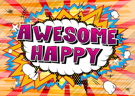 Awesome Happy - Comic book style word on abstract background.