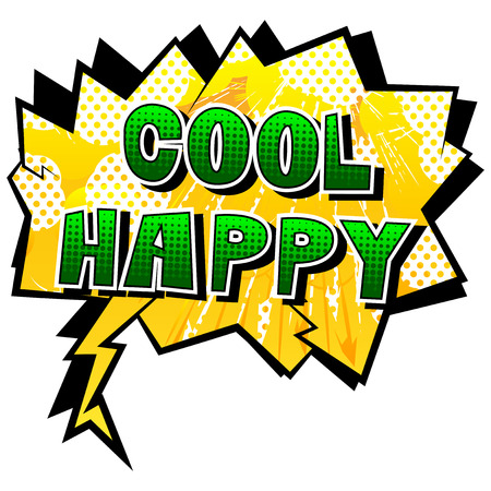 Cool Happy - Comic book style word on abstract background.