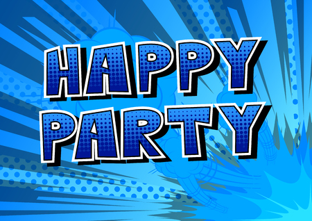 Happy Party - Comic book style word on abstract background. Çizim
