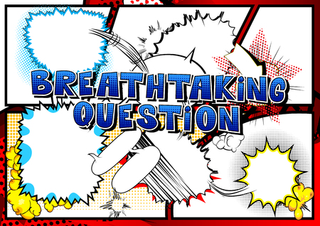 Breathtaking Question Comic book style word on abstract background.