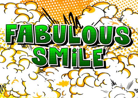 Fabulous Smile - Comic book style word on abstract background.