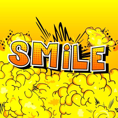 笑顔 - 抽象的な背景に漫画本スタイルの単語。