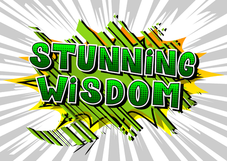 Stunning Wisdom - Comic book style word on abstract background.