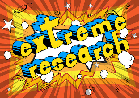 Extreme Research - Comic book style phrase on abstract background. Illustration