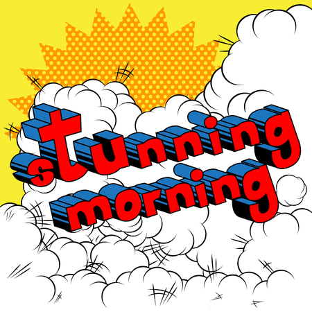 Stunning Morning - Comic book style phrase on abstract background. Çizim