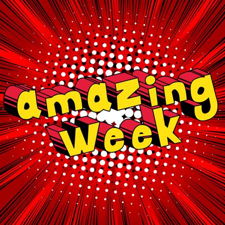 Amazing Week - Comic book stijl zin op abstracte achtergrond.