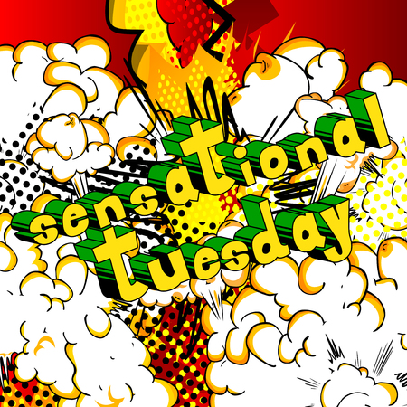 Sensational Tuesday - Comic book style word on abstract background. Illustration