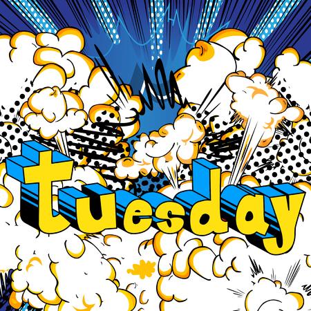 火曜日 - 抽象的な背景に漫画本スタイルの単語。  イラスト・ベクター素材