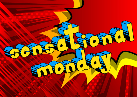Sensational Monday, comic book style word on abstract background. Illustration