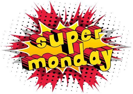 Super Monday  Comic book style word Illustration