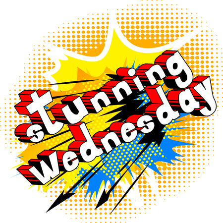 Stunning Wednesday - Comic book style word on abstract background.