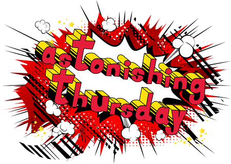 Astonishing Thursday- Comic book style word on abstract background. Иллюстрация