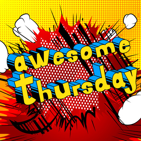 Awesome Thursday- Comic book style word on abstract background.
