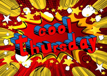 차가운 목요일 - 추상적 인 배경에 만화 책 스타일 단어. 일러스트