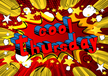 Cool Thursday-Comic book stijl woord op abstracte achtergrond. Stock Illustratie