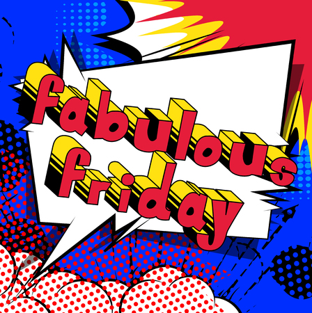 Fabulous Friday - Comic book style word on abstract background. Ilustração