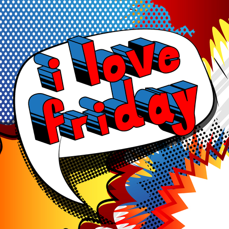I Love Friday Comic book style word on abstract background. Ilustrace