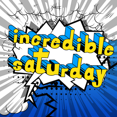 Incredible Saturday- Comic book style word on abstract background. Çizim