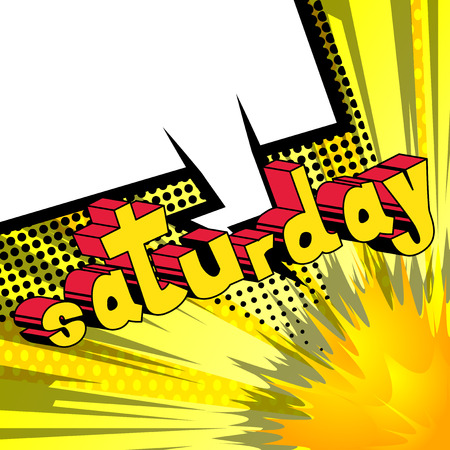 Saturday- Comic book style word on abstract background. Illustration