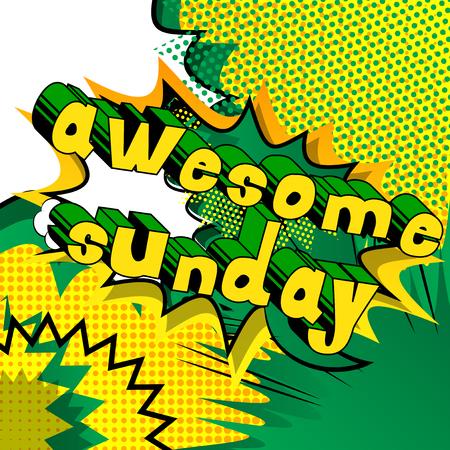 素晴らしい日曜日 - 抽象的な背景に漫画のスタイルの単語。  イラスト・ベクター素材