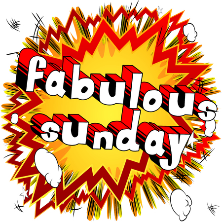 Fabulous Sunday - Comic book style word on abstract background.