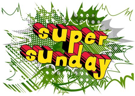 スーパーサンデー - 抽象的な背景に漫画のスタイルの単語。