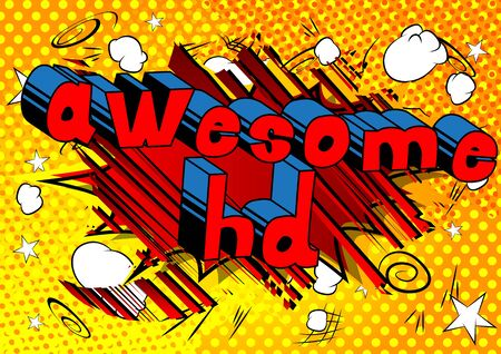 Awesome HD - Comic book style phrase on abstract background. 版權商用圖片 - 95127541