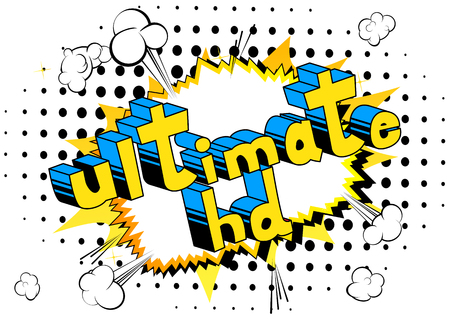 Ultimate HD - Comic book style phrase on abstract background. Ilustração