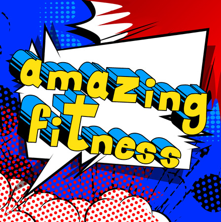 Amazing Fitness - Comic book style phrase on abstract background. Illustration