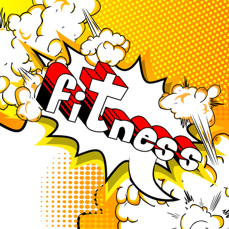Fitness - Comic book style phrase on abstract background. Illustration