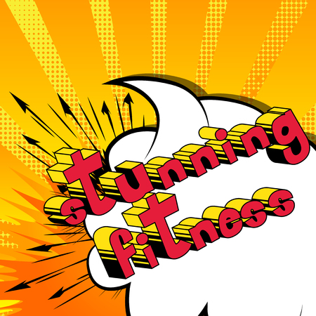 Stunning Fitness - Comic book style phrase on abstract background.