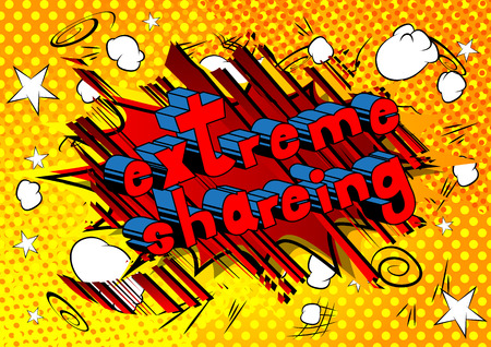 Extreme Shareing - Comic book style phrase on abstract background. Иллюстрация