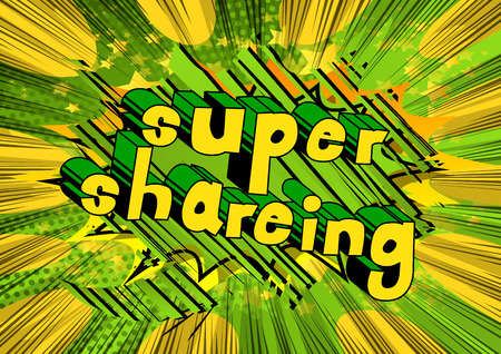 Super Shareing - Comic book style phrase on abstract background.