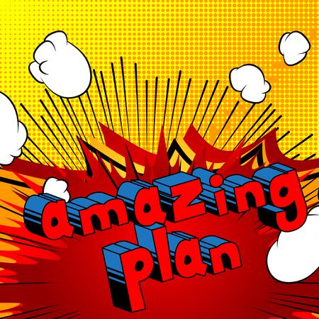 Amazing Plan - Comic book stijl zin op abstracte achtergrond. Stock Illustratie