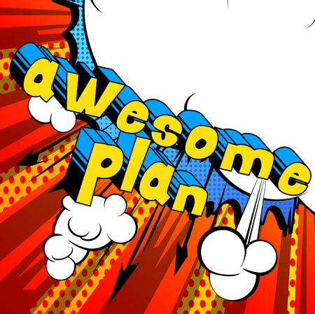 Awesome Plan - Comic book stijl zin op abstracte achtergrond.