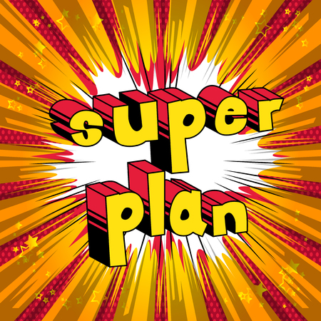 Super Plan - Comic book stijl zin op abstracte achtergrond.