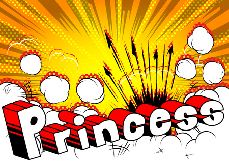 Princess - Comic book style phrase on abstract background. Illustration