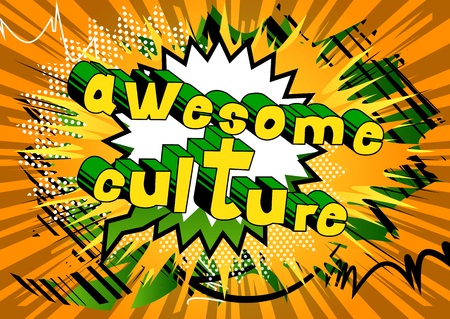 Awesome Culture - Comic book style phrase on abstract background.