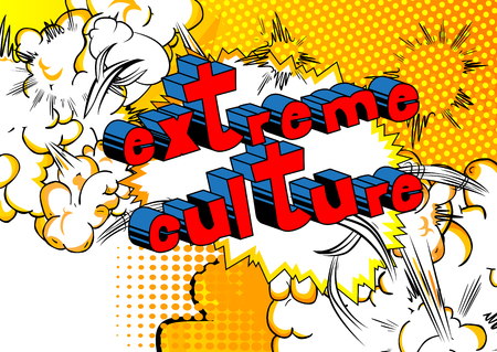 Extreme Culture - Comic book style phrase on abstract background.