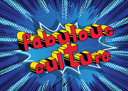 Fabulous Culture - Comic book style phrase on abstract background.