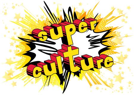Super Culture - Comic book stijl zin op abstracte achtergrond. Stockfoto - 96147412